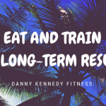 DIET AND TRAINFOR LONG-TERM RESULTS