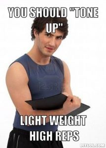 personal-trainer-meme-generator-you-should-tone-up-light-weight-high-reps-4e87f5