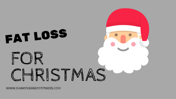 How to eat for fat loss throughout the Christmas period